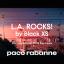 EPISODE 1 – Webserie «L.A Rocks!» Black XS Paco Rabanne – digital, film, social media