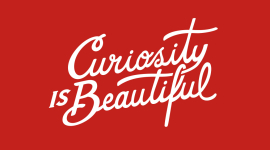 Curiosity is Beautilful